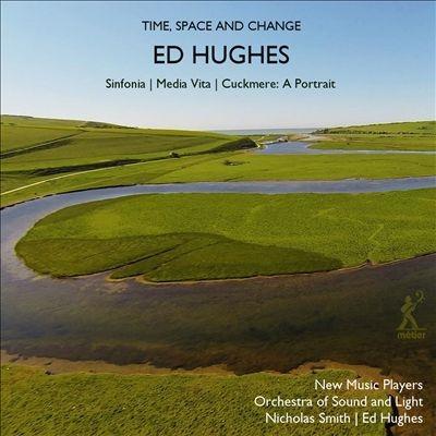 エド・ヒューズ/エド・ヒューズ: オーケストラと室内アンサンブルのための音楽[MSV28597]