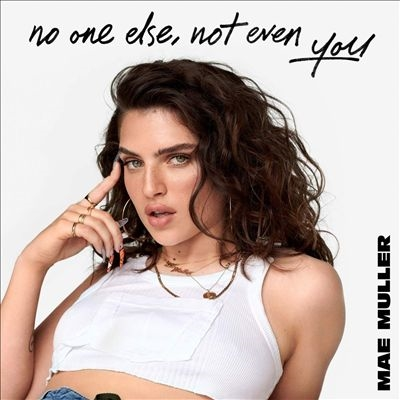 Mae Muller/No One Else, Not Even You[3512783]