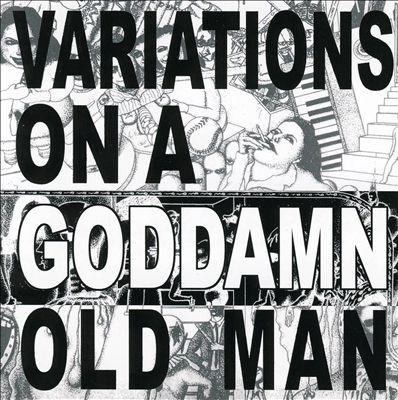 Cheer-Accident/Variations On A Goddamn Old Man Vol.2[PR6381]