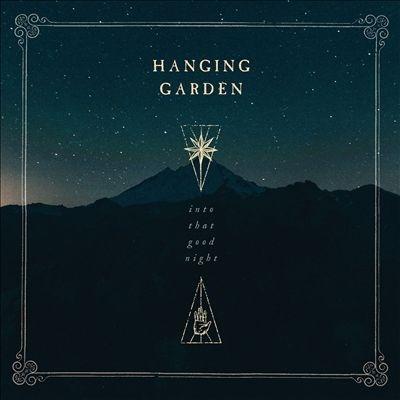 Hanging Garden/Into That Good Night[LFRC19422]