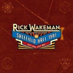 Rick Wakeman/Official Bootleg Series Vol 6: Sheffield Hall 21st Nov 1981[MFGZ039CD]
