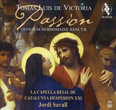 ヴィクトリア: Passion (受難)~聖週間の聖務日課集