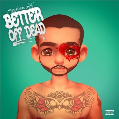Better Off Dead CD