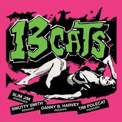 13Cats/13 Tracks<Pink Vinyl/限定盤>[RBLY16161]