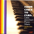 From Chile to Cuba - A.Ginastera, A.Leng, A.L.Llona, etc / Pola Baytelman