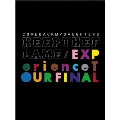 KEEP THE FLAME / EXPerience TOUR FINAL