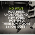 ノーウェブ:レア・ライブ&フォト・コレクション-ニューヨーク1976-1980<完全生産限定盤>
