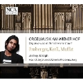 Organ Music at the Viennese Court - Froberger, Kerll, Muffat / Jeremy Joseph