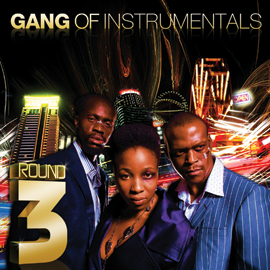 Gang Of Instrumentals/ラウンド・スリー(+3)[DLCL-09072]