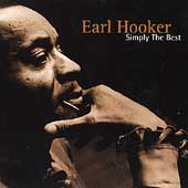 Simply The Best : The Earl Hooker Collection