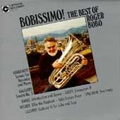 Bobissimo! The Best of Roger Bobo