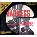 Tenor Madness [Gold Disc]