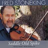 Saddle Old Spike (Fiddle Music From Missouri)