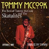 Tribute To Tommy: The Best Of Tommy McCook &...