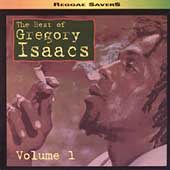 Best Of Gregory Isaacs Vol.1, The
