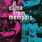 It Came From Memphis