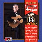 The Late, Great George Morgan: 14 Greatest Hits