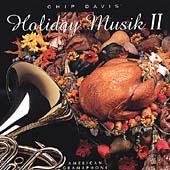 Chip Davis' Holiday Musik Vol 2 / Roth, Berkey, Layton, et al