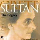 Grete Sultan - The Legacy Volume 1 - Bach, Schoenberg, et al