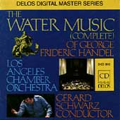 Handel: Water Music / Schwarz, Los Angeles CO