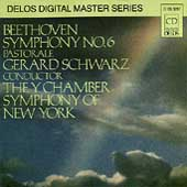 Beethoven: Symphony no 6 / Schwarz, Y Chamber Symphony