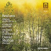 Brahms: Quintets / Shifrin, Chamber Music Northwest
