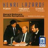 Lazarof: Poema, Tableaux, Icarus / Schwarz, Seattle Symphony
