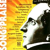 "Mendelssohn: Symphony No. 2 ""Lobgesang"" / Schwarz, Seattle"