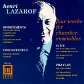 Lazarof: Four Works for Chamber Ensembles