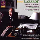 Lazarof: Violin Concerto, Symphony no 2, etc / Schwarz