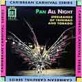 Pan All Night: Steelbands of Trinidad and Tobago