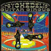 The Psychedelic Slide Guitar Circus