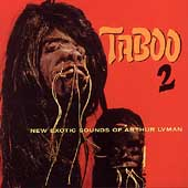 Taboo Vol.2 (New Exotic Sounds Of Arthur Lyman)
