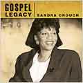Gospel Legacy: Sandra Crouch