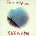 Chieftains In China