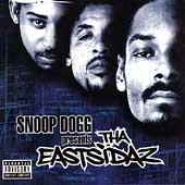 Snoop Dogg Presents Tha Eastsidaz [Edited]