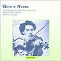Ginette Neveu - Beethoven, Brahms, Chausson, Ravel