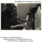 Rzewski: The Road, Whangdoodles, To the Earth / Rzewski, etc