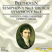 Beethoven: Symphonies no 3 & 1 / Kegel, Dresden Philharmonic