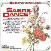 Highlights of Classical Music - Sabre Dance, etc