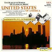 The Beautiful World Of Classical Music Vol 5 - America