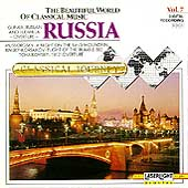 The Beautiful World Of Classical Music Vol 7 - Russia