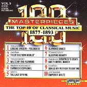 100 Masterpieces Vol 9 - Top 10 of Classical Music 1877-1893