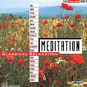 Meditation - Classical Relaxation Vol 1-10