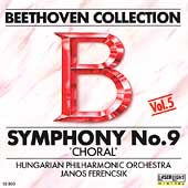 Beethoven Collection Vol 5- Symphony no 9 / Ferencsik