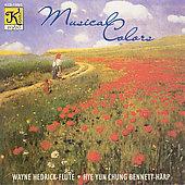 Musical Colors / Wayne Hedrick, Hye-Yun Chung Bennett
