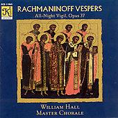 Rachmaninoff: Vespers Opus 37 / William Hall