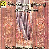 The Elegant Pipes of San Sylmar - Handel, Kreisler, et al