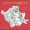 L'homme De La Mancha [Digipak]