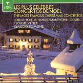 The Most Famous Christmas Concertos / Claudio Scimone